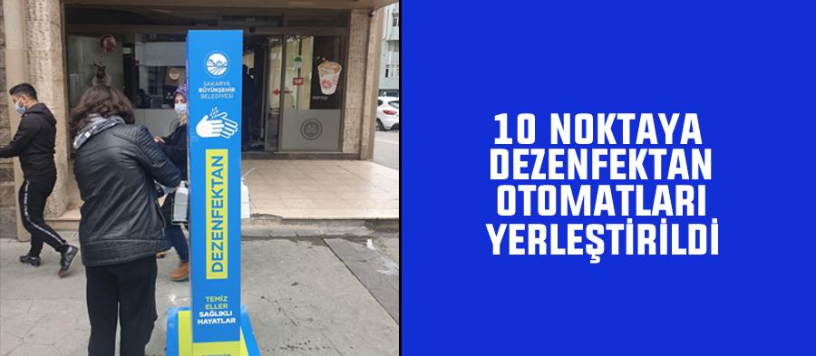10 noktaya dezenfektan otomatları yerleştirildi